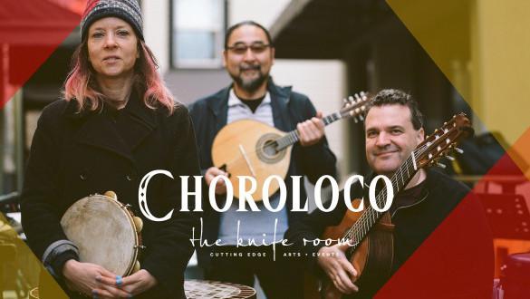 Live Music with Choroloco