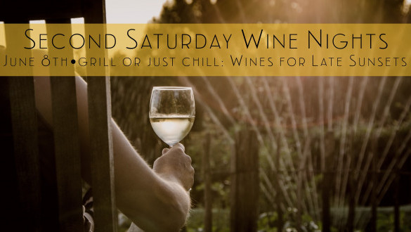2nd Saturday Wine Nights - Grill or Just Chill