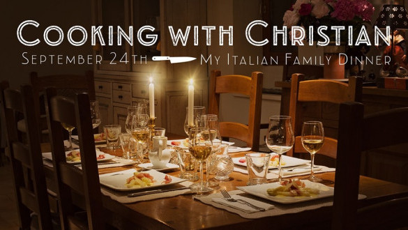 Cooking with Christian: My Italian Family Dinner