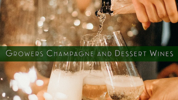 Growers Champagne and Dessert Wines
