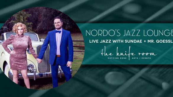Nordo's Jazz Lounge: Sundae + Mr. Goessl