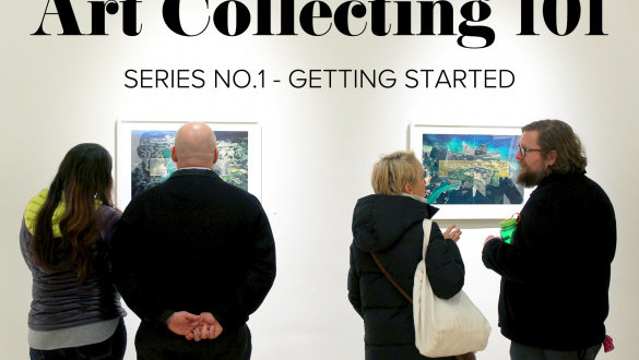 Art Collecting 101 - Getting Started