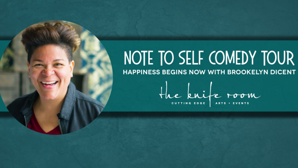 Note To Self: Happiness Begins Now Comedy Tour
