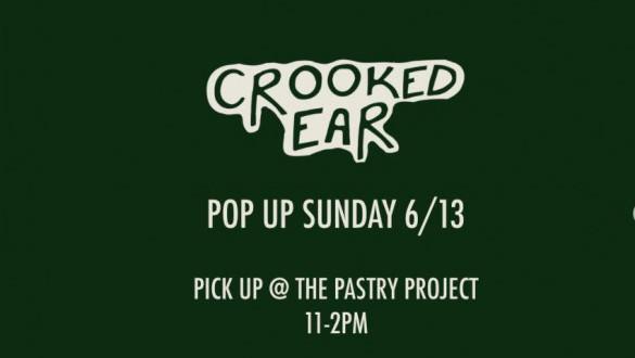Crooked Ear Cracker + Goods Pop Up!