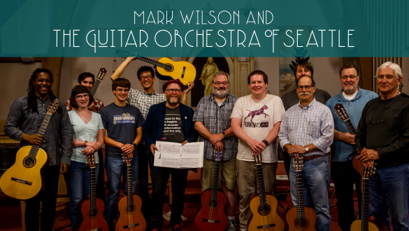 Mark Wilson & The Guitar Orchestra of Seattle