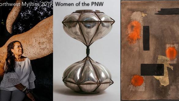 Center on Contemporary Arts (CoCA) / Northwest Mystics 2019: Women of the PNW