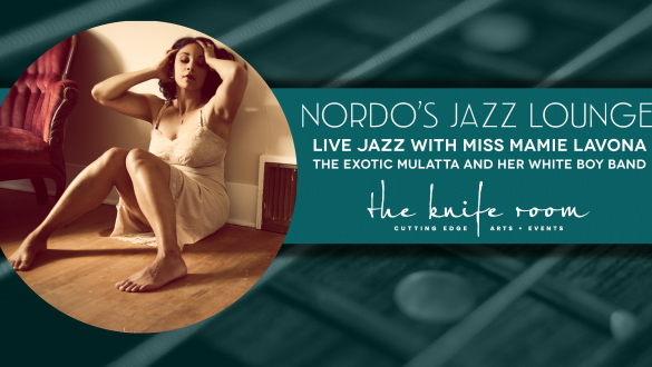 Nordo's Jazz Lounge with Miss Mamie Lavona and Her Band