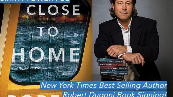 Robert Dugoni - Close to Home - Book Signing