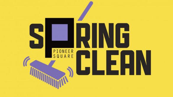 Pioneer Square Spring Clean